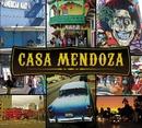 Casa Mendoza/Marco Mendoza