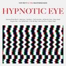 Hypnotic Eye/Tom Petty & The Heartbreakers