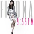 9:55pm/Fiona Sit