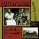 Way Back in the Country Blues/Smoky Babe