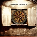 La Premier EP/Phoenix Knight