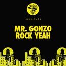 Rock Yeah/Mr. Gonzo