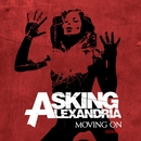 Moving On/Asking Alexandria