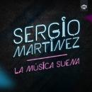 La música suena/Sergio Martínez