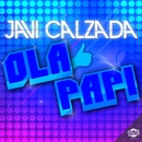 Ola papi (Single)/Javi Calzada