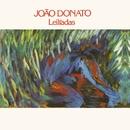 Leilíadas/João Donato