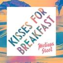 Kisses For Breakfast (feat. Popcaan)/Melissa Steel