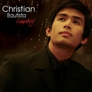 Now That You Are Here/Christian Bautista