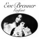 L'enfant/Eve Brenner