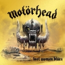 Lost Woman Blues/Motörhead