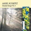 Danske Sange Vol.1/Aksel Schiøtz