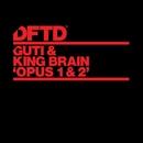Opus 1 & 2/Guti & King Brain