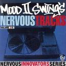 Mood II Swing's Nervous Tracks/Mood II Swing
