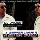 A Better World/DJ James Christian
