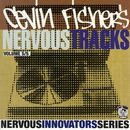 Cevin Fisher's Nervous Tracks/Cevin Fisher