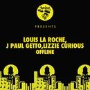 Offline/Louis La Roche, J Paul Getto, Lizzie Curious