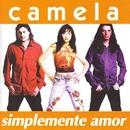 Simplemente Amor/Camela