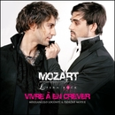 Vivre a en crever/Mozart Opera Rock