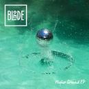 Higher Ground (feat. Charli Taft) EP/Blonde