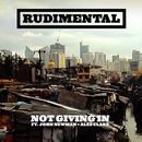 Not Giving In (feat. John Newman & Alex Clare)/Rudimental