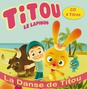 La Danse de Titou/Titou Le Lapinou