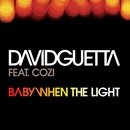 Baby When The Light/David Guetta