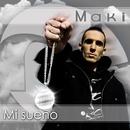 mi sueño/Maki