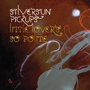 Little Lover's So Polite (Int'l DMD)/Silversun Pickups