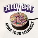 Mind Your Manners (feat. Icona Pop)/Chiddy Bang