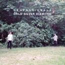 Gold Silver Diamond/Generationals