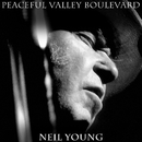 Peaceful Valley Boulevard/Neil Young with Crazy Horse