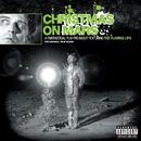 Christmas On Mars/The Flaming Lips