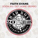 Soon As I Get Home (Remix)/Faith Evans