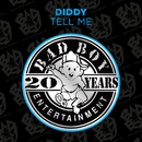 Tell Me/Diddy