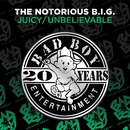 Juicy / Unbelievable/The Notorious B.I.G.