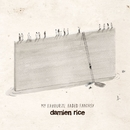 My Favourite Faded Fantasy/Damien Rice
