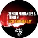 Just Another Day/Sergio Fernandez, Terri B!