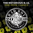 One More Chance/The Notorious B.I.G.
