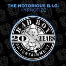 Hypnotize/The Notorious B.I.G.