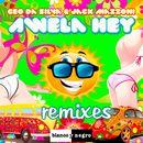 Awela Hey (Remixes)/Geo Da Silva