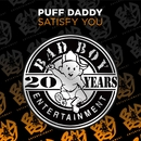 Satisfy You/Puff Daddy