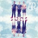 Infinity - EP/AJR