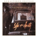 Life After Death (Remastered Edition)/The Notorious B.I.G.