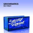 So High/Groovenatics