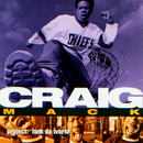 Flava In Ya Ear (feat. Notorious B.I.G., L.L. Cool J, Busta Rhymes, and Rampage) [Remix]/Craig Mack