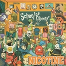 SCHOOL OF LIBERTY/NICOTINE