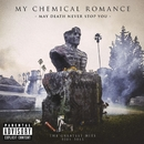 May Death Never Stop You (Deluxe Edition)/My Chemical Romance