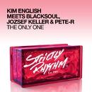 The Only One (feat. Jozsef Keller & Pete-R)/Kim English & Blacksoul