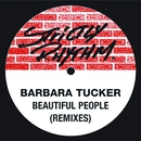 Beautiful People (Remixes)/Barbara Tucker