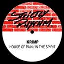 House Of Pain / In The Spirit/Krimp